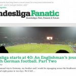 """Deutschland's worst-kept, best footy secret, <a href=""""http://bundesligafanatic.com/ Bundesliga fanatic"""" target=""""_blank""""><b>Bundesliga Fanatic</b></a> is a wildly popular source of football news and info for fans in and out of Germany. Photo: screenshot"""