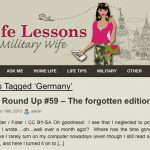"""US troops are still stationed in parts of Germany. For spouses keeping them company, let <a href=""""http://lifelessonsmilitarywife.com/"""" target=""""_blank""""><b>Life Lessons from a Military Wife</b></a> be your guide. Photo: screenshot"""