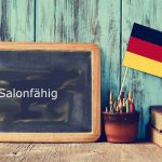 Word of the Day: Salonfähig