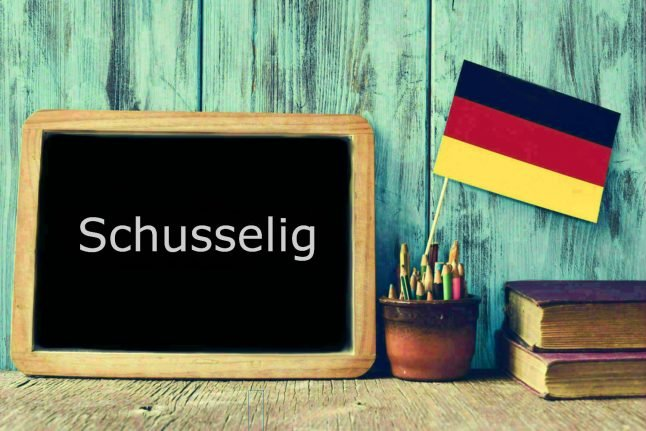 German word of the day: Schusselig