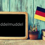 German word of the day: Kuddelmuddel