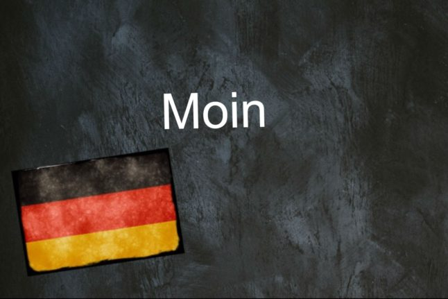 German word of the day: Moin