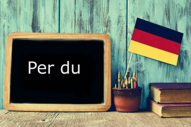 German word of the day: Per du