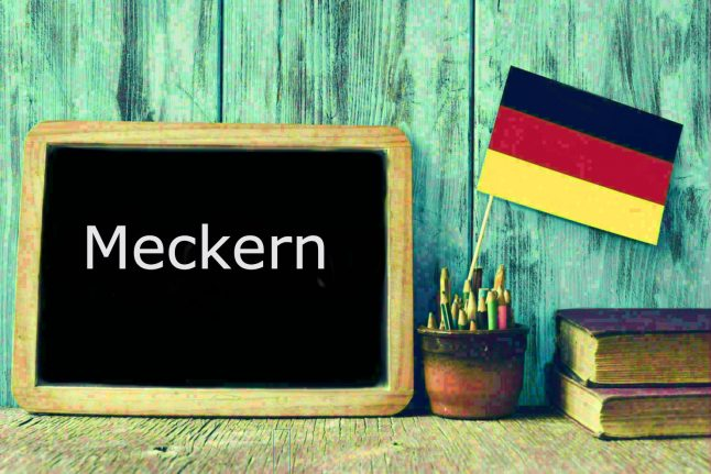 German word of the day: Meckern