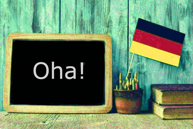German word of the day: Oha!