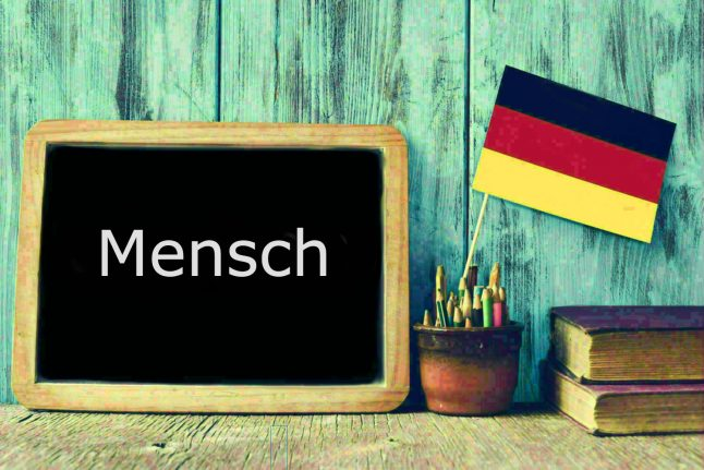 German word of the day: Mensch