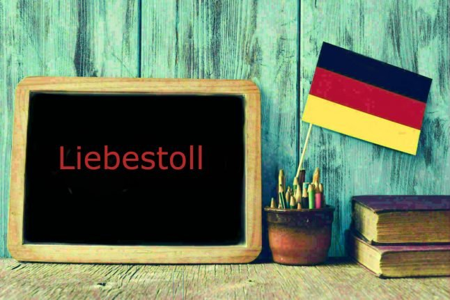 German word of the day: Liebestoll