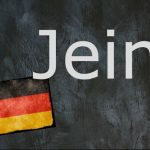 German word of the day: Jein