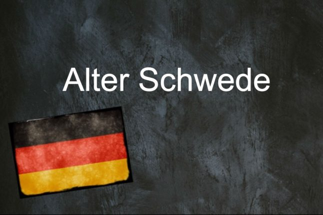 German phrase of the day: Alter Schwede